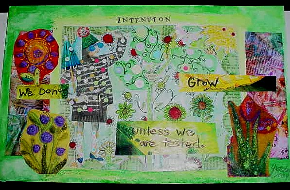 We Don't Grow Unless We Are Tested Intention