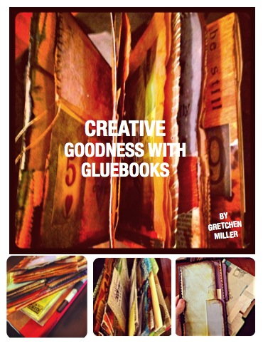 Creative Goodness with Gluebooks eBook