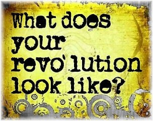 What does your revolution look like?