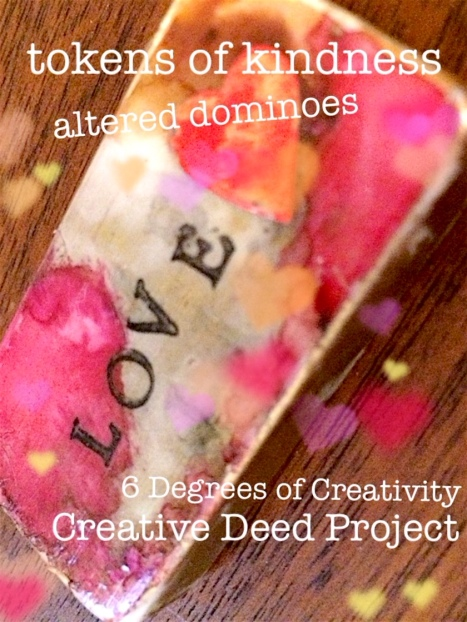 Tokens of Kindness: The Creative Deed Project | 6 Degrees of Creativity