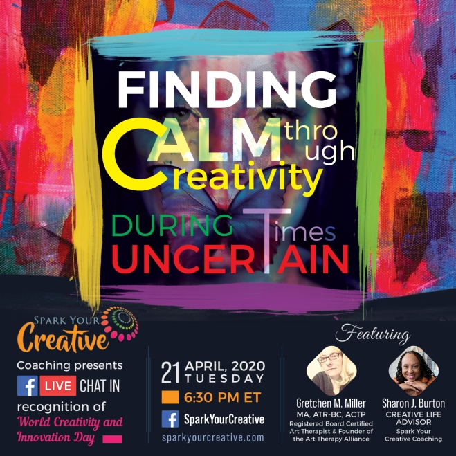 Finding Calm through Creativity in Uncertain Times | Creativity in Motion